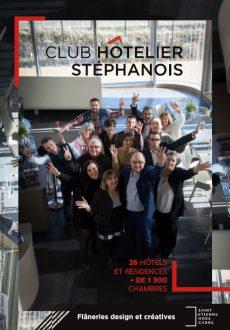Présentation du Club Hôtelier Stéphanois